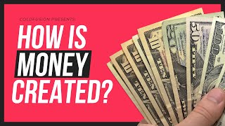 How is Money Created? - Everything You Need to Know