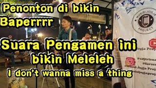 Gambar cover I DON'T WANT A MISS A THING !!! SUARA PENGAMEN INI BIKIN PENONTON BAPERRR | PENDOPO LAWAS