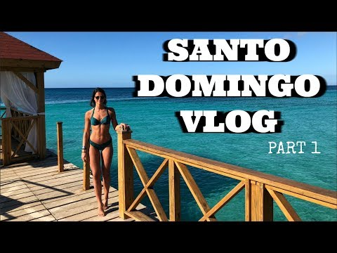 SANTO DOMINGO Travel Vlog (part 1) || Vlog #60