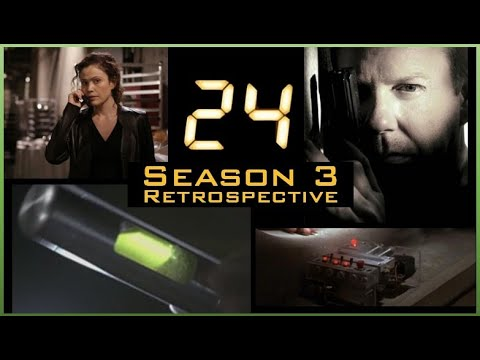 24 - Series Retrospective - Season 3