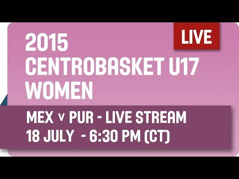 Mexico v Puerto Rico - Group A - 2015 Centrobasket U17 Women's Championship