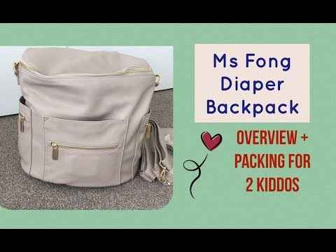 Miss Fong Backpack Diaper/Nappy Bag - overview and packing for my 2 girls