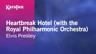 Karaoke Heartbreak Hotel (with the Royal Philharmonic Orchestra) - Elvis Presley *