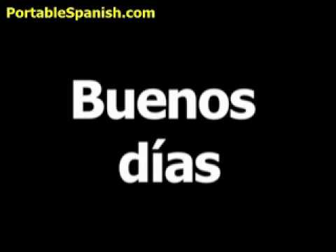 Spanish word for good morning is buenos días