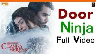 Door (FULL VIDEO) - Ninja _ Parmish Verma _ Channa Mereya _ New Punjabi Songs 20.mp4