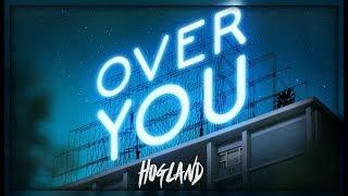 Hogland - Over You (ft. Jazz Mino) Lyric Video