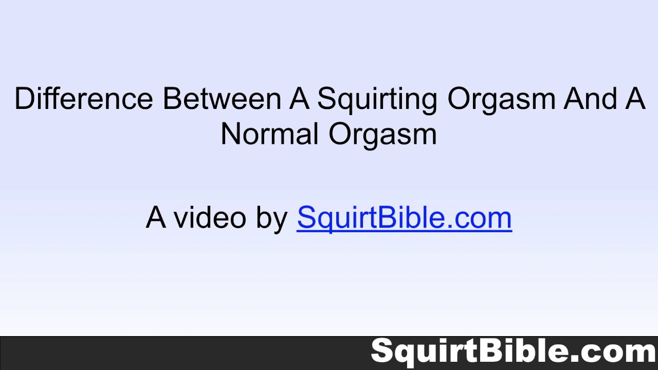 Difference between cuming and orgasm - Hot Nude 18+