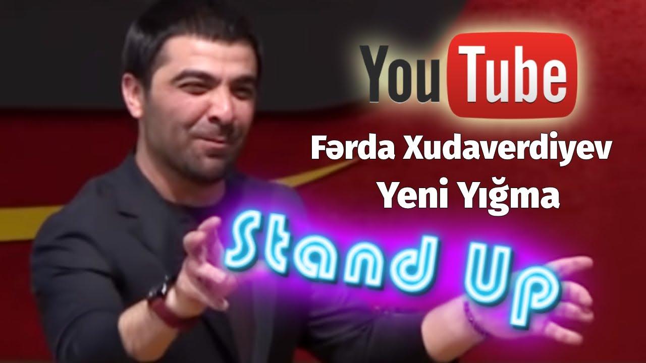 Ferda Xudaverdiyev STAND UP YENI YIGMA  2016