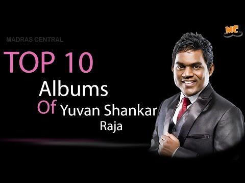 Top 10 albums of Yuvan Shankar Raja| Ft. Varun | Countdown | Madras Central