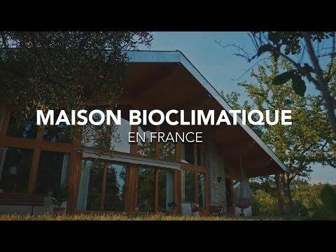 Maison Bioclimatique France [VISITE]