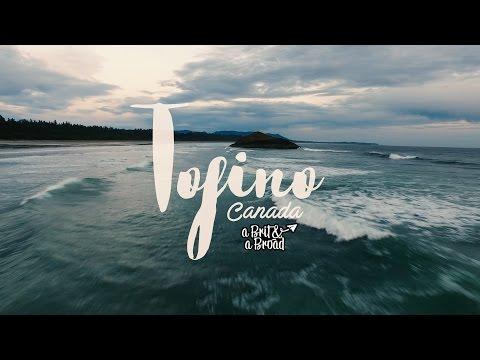 TOFINO - Epic adventures in Tofino, Vancouver Island, Canada