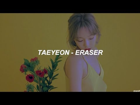 Free Download Taeyeon - Eraser // Sub. Español Mp3 dan Mp4