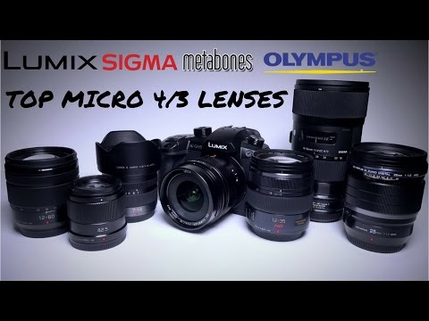 Micro Four Thirds Lenses - Top 7  m43 lenses I Use with Panasonic GH5 (4k)