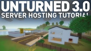 How to Create an Unturned 3.0 Server - NEWEST VERSION(, 2015-06-19T22:14:29.000Z)