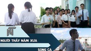 [Duyệt] - Song Ca - Người Thầy Năm Xưa - Lớp 11C6