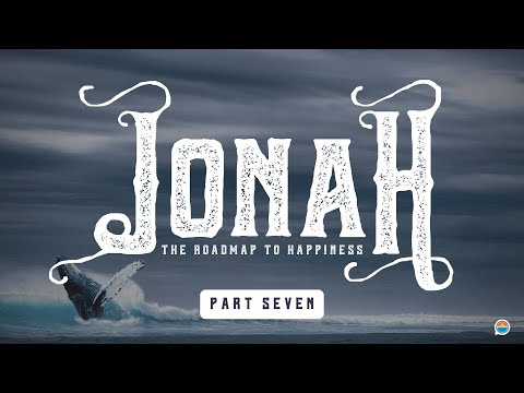 The Power Of Passion | Jonah, The Roadmap to Happiness, Part 7
