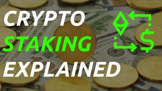 Cryptocurrency Staking Explained - How to earn passive income holding crypto