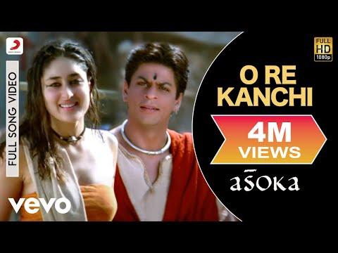 O Re Kanchi - Asoka   Shah Rukh Khan   Kareena Kapoor