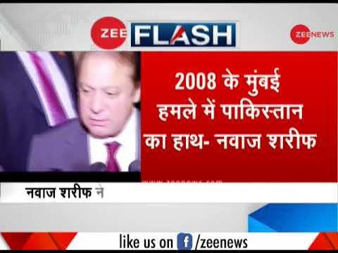 Ex-Pakistan PM Nawaz Sharif admits Pak terrorists carried out 26/11 Mumbai Attacks