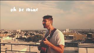Be Mine (Official Video)
