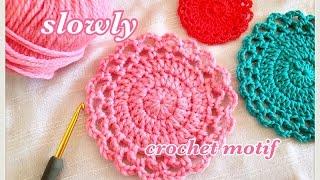 【初心者向け】長編みの円を使ったモチーフの編み方slowlyバージョン(かぎ針編み)