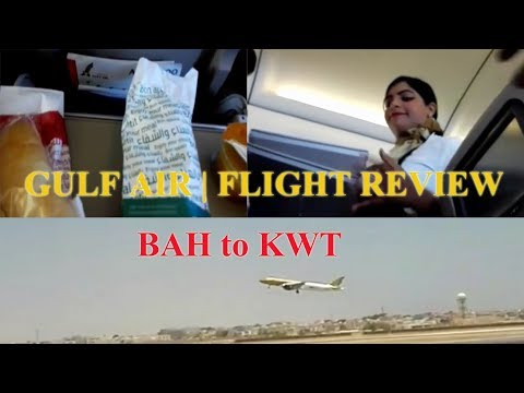 Gulf Air | Flight Review | Bahrain to Kuwait