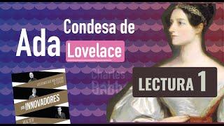 """Ada Lovelace, su historia ♥   Lectura del libro """"Los Innovadores"""" - 1ra Parte"""