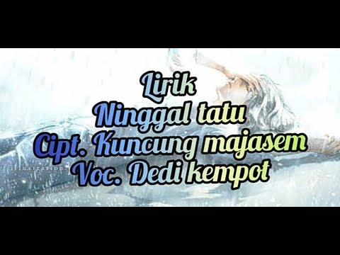 ninggal_tatu_didi_kempot_cipt.kungcung_majasem-video-lirik