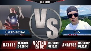 JBB 2014 [4tel-Finale 3/4] - Cashisclay vs. Gio [ANALYSE]