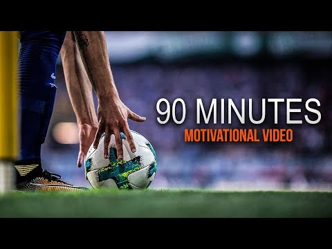 """90 Minutes – This is Football"" – Motivational Video 2017/18 