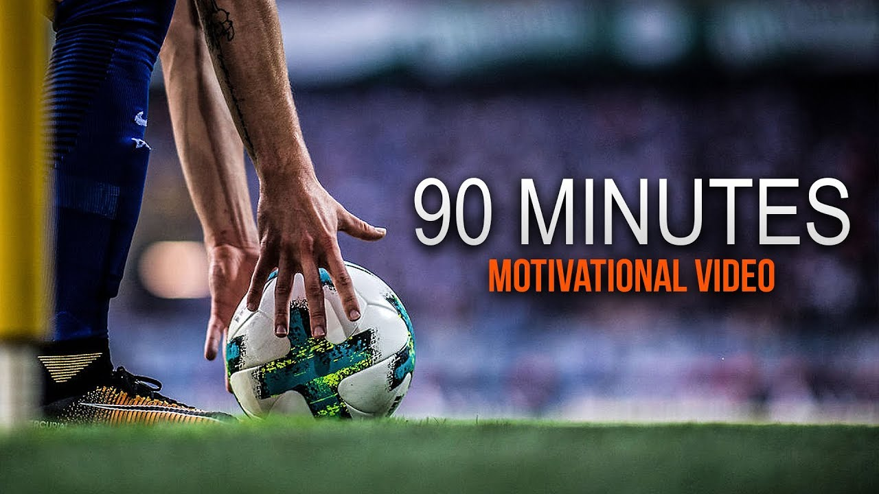 '90 Minutes - This is Football' - Motivational Video 2018 | HD