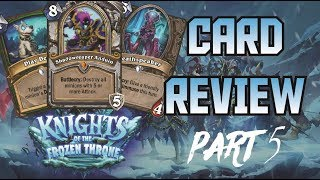 Priest Death Knight and more Reveals - Frozen Throne - Card Review Part 5