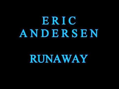 ERIC ANDERSEN - Runaway