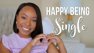 HOW TO BE HAPPY WITH BEING SINGLE | IF YOU ARE SINGLE (OR GOING THROUGH A BREAKUP) WATCH THIS!!