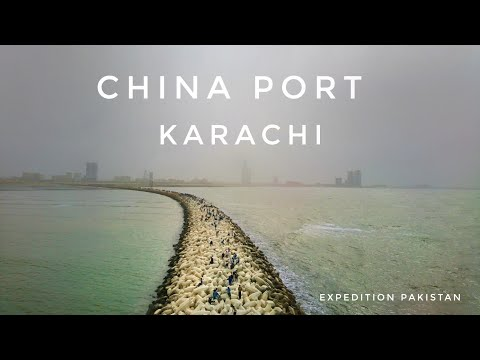 China Port Karachi - Expedition Pakistan