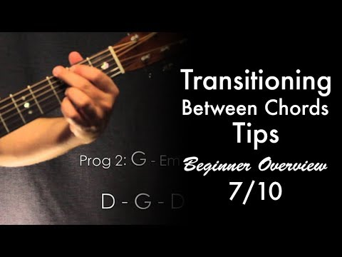 Transitioning Between Chords Tips | Beginner Overview 7/10