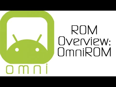 OmniROM Review (Sort of) and Overview