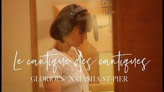 """Glorious et Natasha St-Pier - Le Cantique des cantiques - album """"promesse"""" thumbnail"""