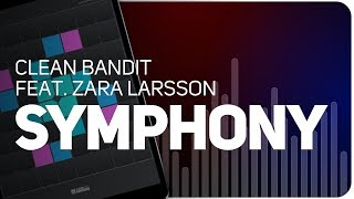 Playing Symphony | Clean Bandit feat. Zara Larsson on SUPER PADS LIGHTS - KIT ORCHESTRA
