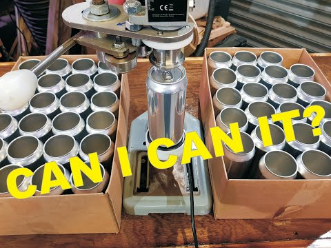 BREW - Can I Can It?  Testing A Canning Machine