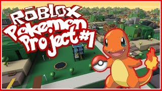 I WANNA BE THE VERY BEST - POKEMON PROJECT #1 - Roblox