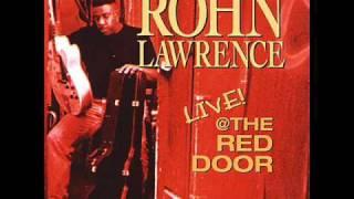 Rohn Lawrence - The Way Love Goes