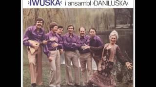 Iwuska i Ansambl Daniluska - Dve gitare - (Audio)