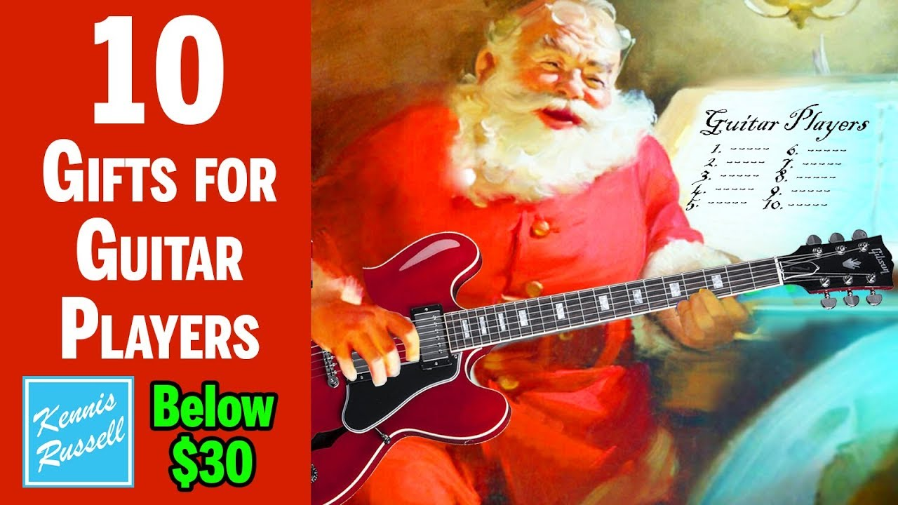 10 gifts below 30 every guitar player will want for christmas