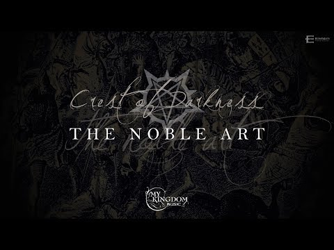 CREST OF DARKNESS - The Noble Art (LYRIC VIDEO)