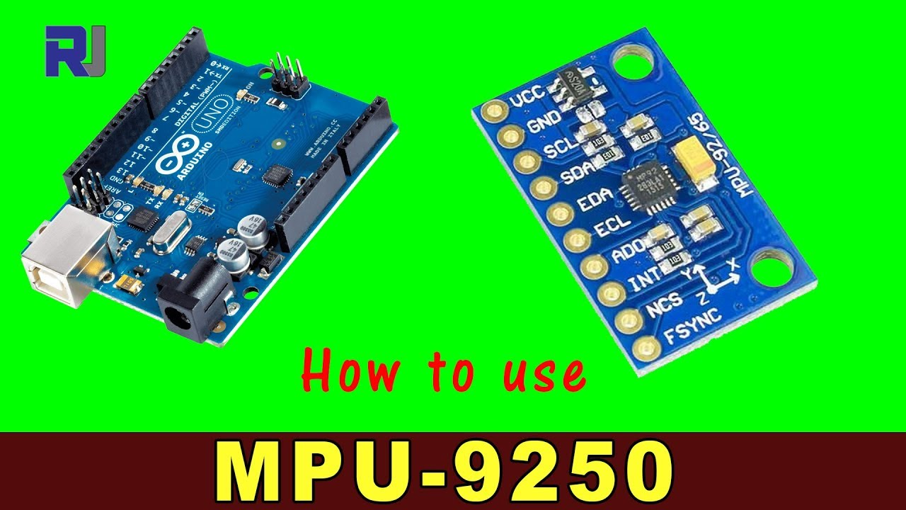 How to use MPU-9250 Gyroscope, Accelerometer, Magnetometer for Arduino