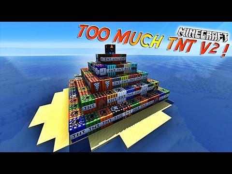 """48 TNT de folies""""! - Présentation du mod """"TOO MUCH TNT V2  ! [1.7.10][1.7.2]"""