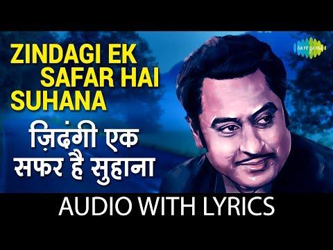 Zindagi Ek Safar Hai Suhana with lyric   ज़िंदगी एक सफर है सुहाना के बोल   Mohd Rafi