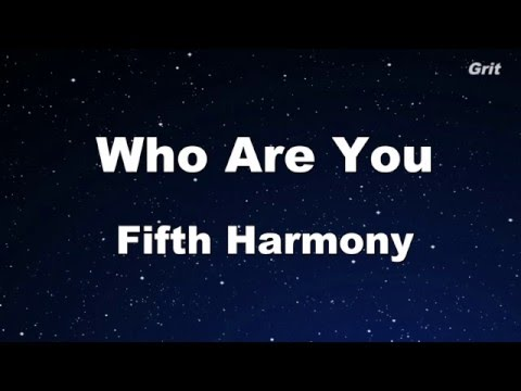 Who Are You - Fifth Harmony Karaoke 【No Guide Melody】Instrumental