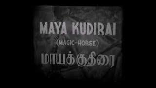 MAAYAK KUTHIRAI   TAMIL FILM   PART 1 OF 2